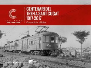Celebració del Centenari de l'arribada del tren a Sant Cugat