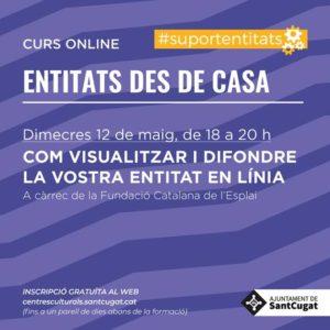ONLINE - Formació per a entitats: 'Com visualitzar i difondre la vostra entitat en línia'